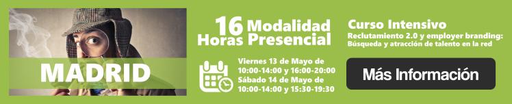 MADRID Reclutamiento 2.0 y employer branding Búsqueda y atracción de talento en la red